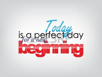 23238123-today-is-a-perfect-day-for-a-new-beginning-motivational-background-typography-poster.jpg
